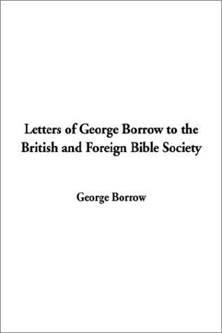 Download Letters of George Borrow to the British and Foreign Bible Society