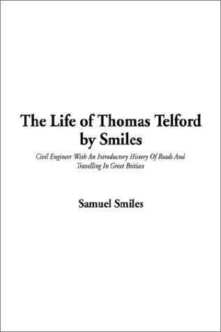 Download The Life of Thomas Telford by Smiles
