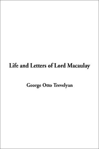 Download Life and Letters of Lord Macaulay