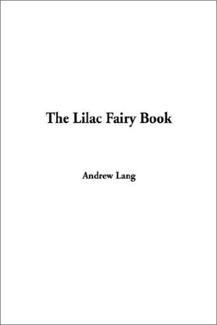 Download The Lilac Fairy Book
