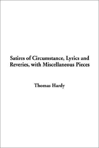 Download Satires of Circumstance, Lyrics and Reveries, With Miscellaneous Pieces