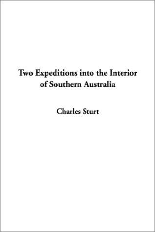 Download Two Expeditions into the Interior of Southern Australia