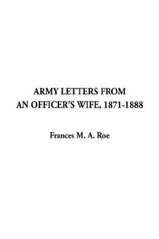 Download Army Letters from an Officer's Wife, 1871-1888
