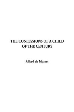 Download The Confession of a Child of the Century