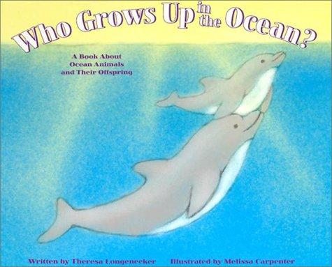 Download Who Grows Up in the Ocean?