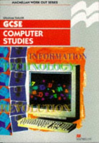 Download Work Out Computer Studies GCSE (Macmillan Work Out)