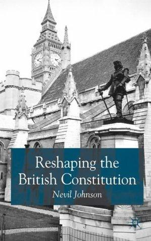 Download Reshaping the British Constitution