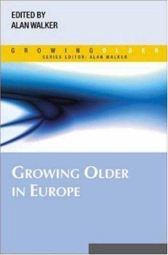 Download Growing older in Europe