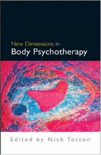 Download New Dimensions in Body Psychotherapy