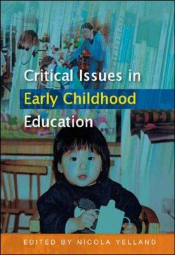 Download Critical Issues in Early Childhood Education