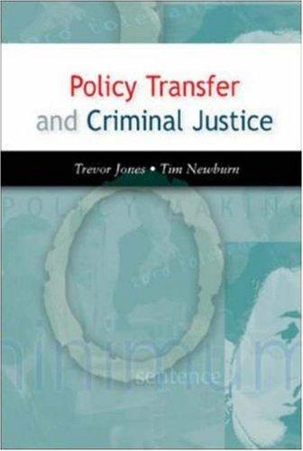 Download Policy Transfer and Criminal Justice