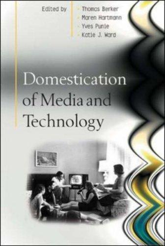 Domestication of Media and Technology
