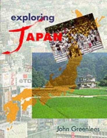 Download Exploring Japan (Exploring…)