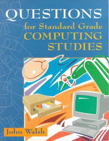 Download Questions for Standard Grade Computing Studies