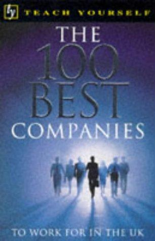 Download 100 Best Companies to Work for in the UK (Teach Yourself)