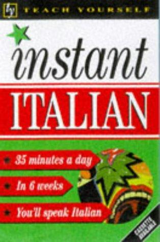 Instant Italian (Teach Yourself: Instant)