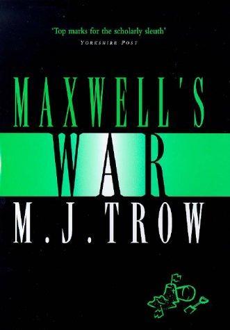 Maxwell's War