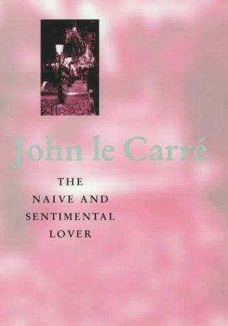 The Naive and Sentimental Lover