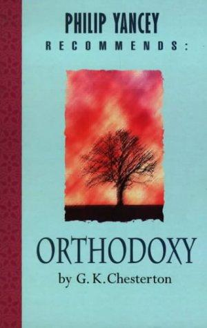 Download Orthodoxy (Christian Classics)