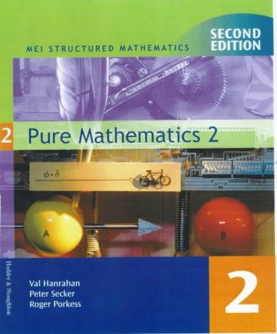 Download Pure Mathematics (MEI Structured Mathematics)