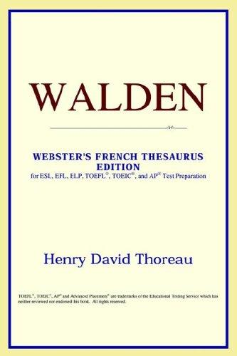 Download Walden (Webster's French Thesaurus Edition)