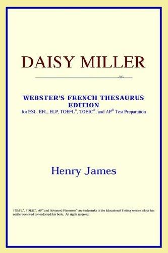 Download Daisy Miller (Webster's French Thesaurus Edition)