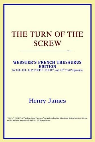 The Turn of the Screw (Webster's French Thesaurus Edition)