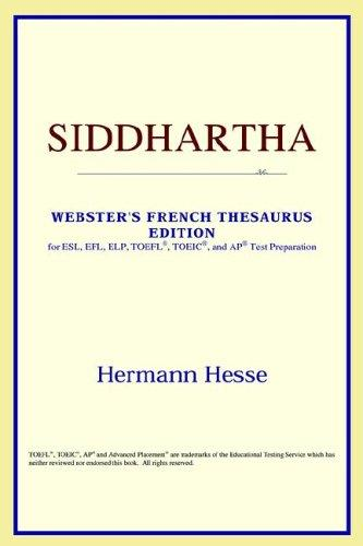 Siddhartha (Webster's French Thesaurus Edition)