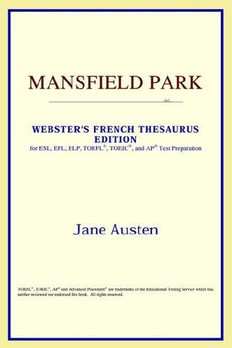 Mansfield Park (Webster's French Thesaurus Edition)