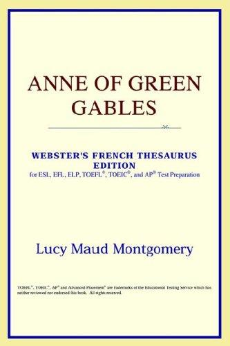 Anne of Green Gables (Webster's French Thesaurus Edition)