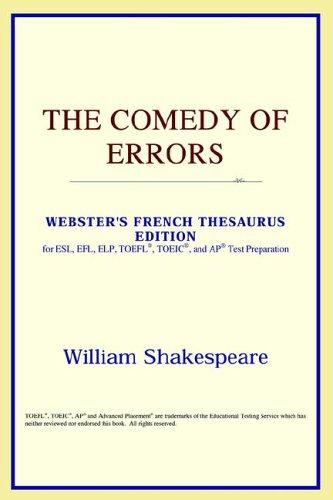 Download The Comedy of Errors (Webster's French Thesaurus Edition)