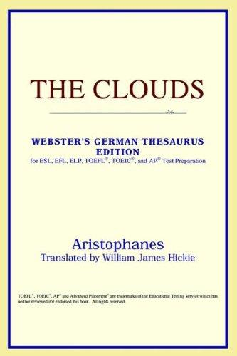 The Clouds (Webster's German Thesaurus Edition)