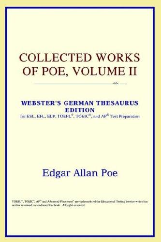 Collected Works of Poe, Volume II (Webster's German Thesaurus Edition)