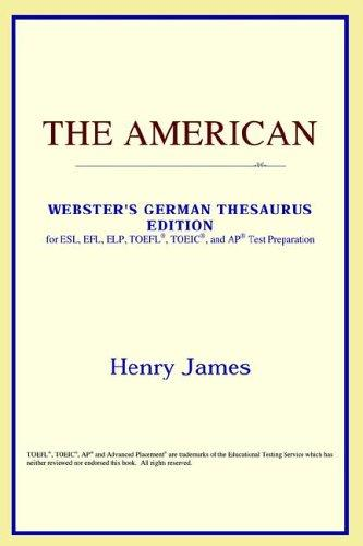 Download The American (Webster's German Thesaurus Edition)