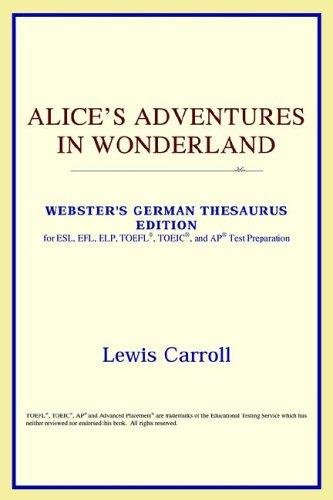 Download Alice's Adventures in Wonderland (Webster's German Thesaurus Edition)