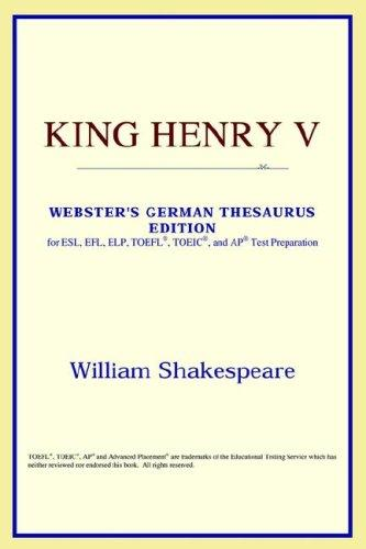 Download King Henry V (Webster's German Thesaurus Edition)