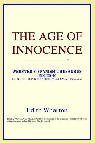 The Age of Innocence (Webster's Spanish Thesaurus Edition)