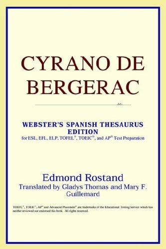 Download Cyrano de Bergerac (Webster's Spanish Thesaurus Edition)