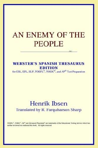 An Enemy of the People (Webster's Spanish Thesaurus Edition)