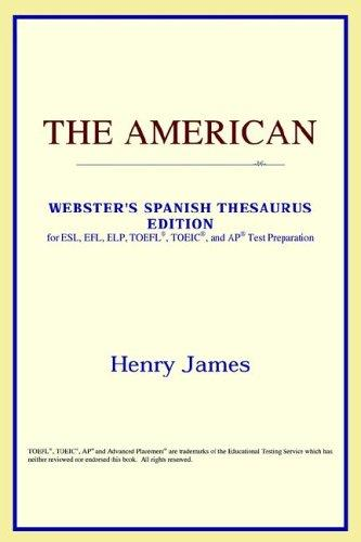 Download The American (Webster's Spanish Thesaurus Edition)