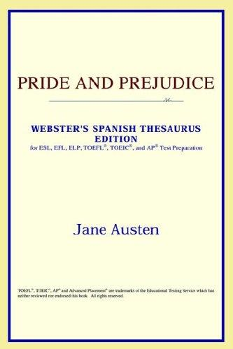 Download Pride and Prejudice (Webster's Spanish Thesaurus Edition)