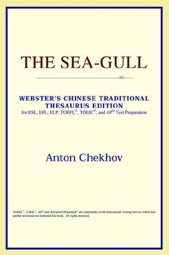 Download The Sea-Gull (Webster's Chinese-Simplified Thesaurus Edition)