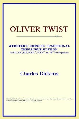 Download Oliver Twist (Webster's Chinese-Simplified Thesaurus Edition)
