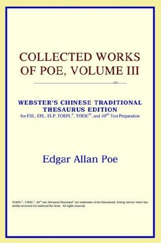 Download Collected Works of Poe, Volume III (Webster's Chinese-Simplified Thesaurus Edition)