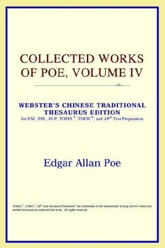 Collected Works of Poe, Volume IV (Webster's Chinese-Simplified Thesaurus Edition)