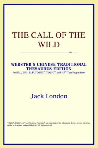 The Call of the Wild (Webster's Chinese-Simplified Thesaurus Edition)