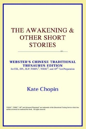 Download The Awakening & Other Short Stories (Webster's Chinese-Simplified Thesaurus Edition)