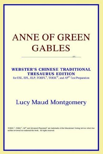 Download Anne of Green Gables (Webster's Chinese-Simplified Thesaurus Edition)
