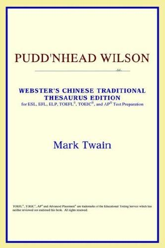 Download Pudd'nhead Wilson (Webster's Chinese-Simplified Thesaurus Edition)