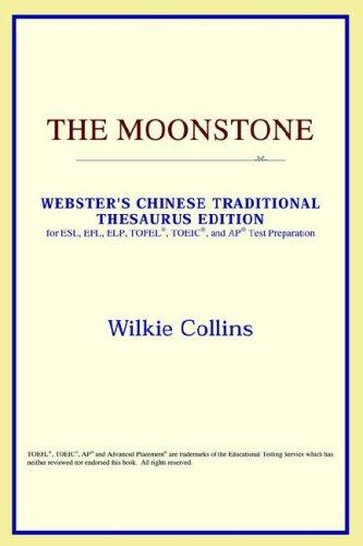 Download The Moonstone (Webster's Chinese-Simplified Thesaurus Edition)